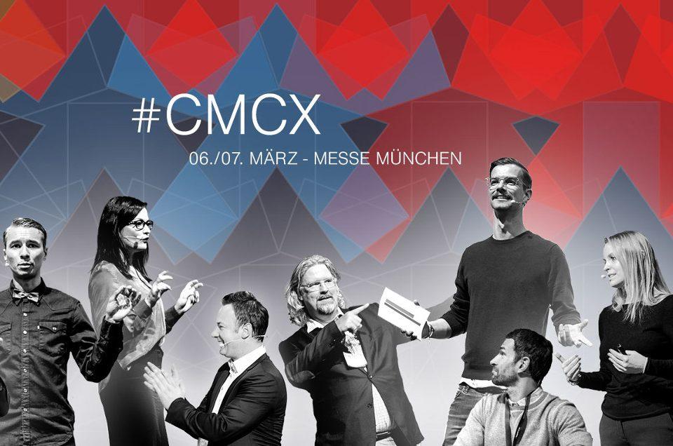 CMCX 2018 – ? diese Dinge muss jetzt jeder Marketing-Entscheider wissen