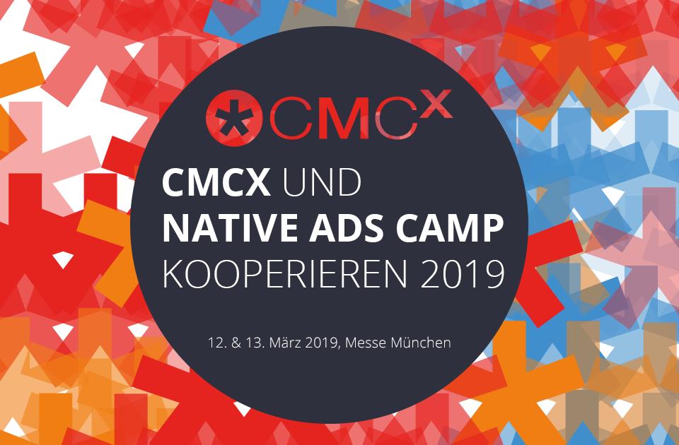 💡 Diese Kooperation bringt Euch noch mehr Know-how für Eure Kommunikation – das Native Ads Camp auf der CMCX